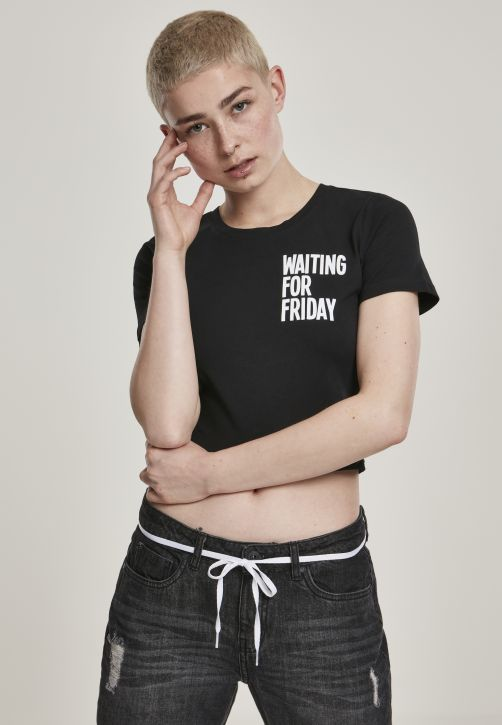Ladies Waiting For Friday Cropped Tee