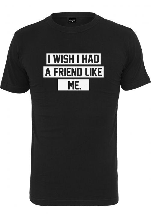 Friend Like Me Tee